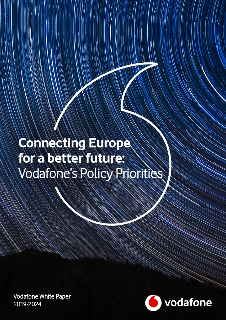 Connecting Europe for a better future - Vodafone's Policy Priorities